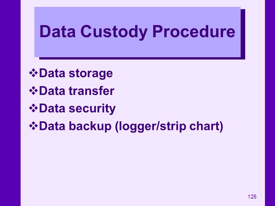 Data Custody Procedure
