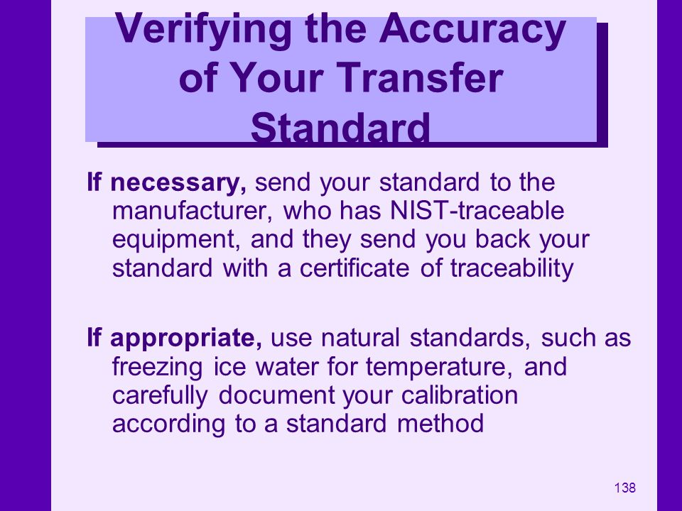 Verifying the Accuracy of Your Transfer Standard