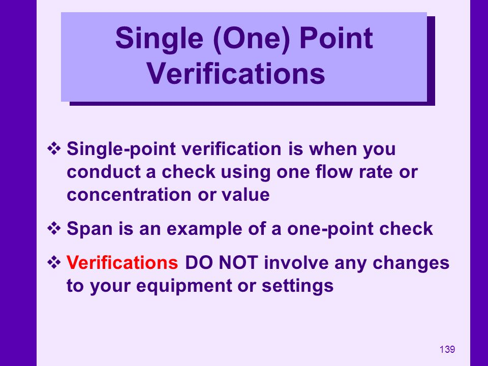 Single (One) Point Verifications