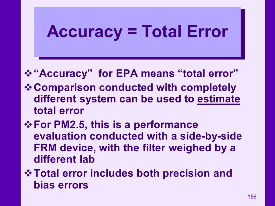 Accuracy = Total Error Accuracy for EPA means total error