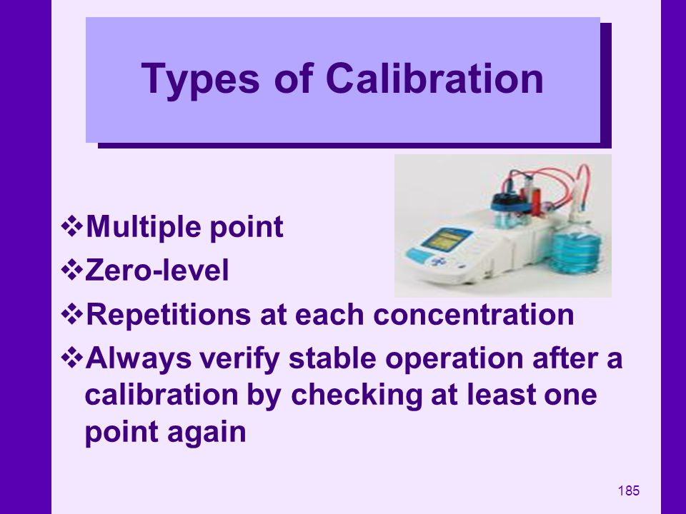 Types of Calibration Multiple point Zero-level