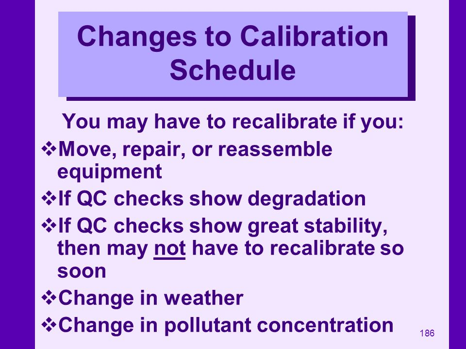 Changes to Calibration Schedule