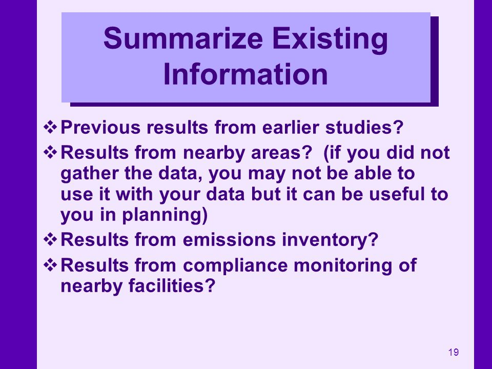 Summarize Existing Information