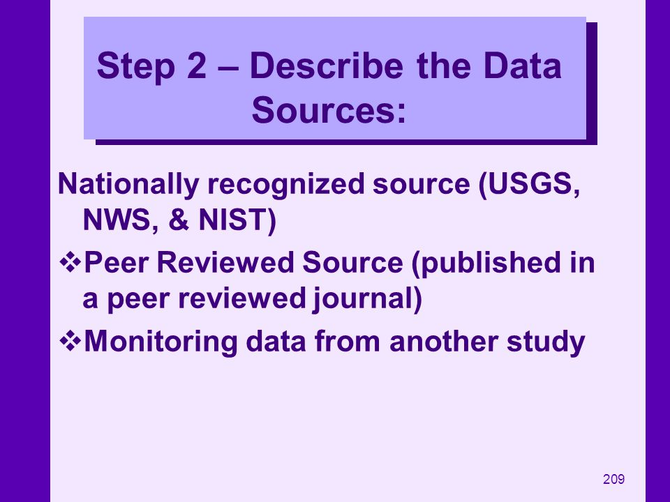 Step 2 – Describe the Data Sources: