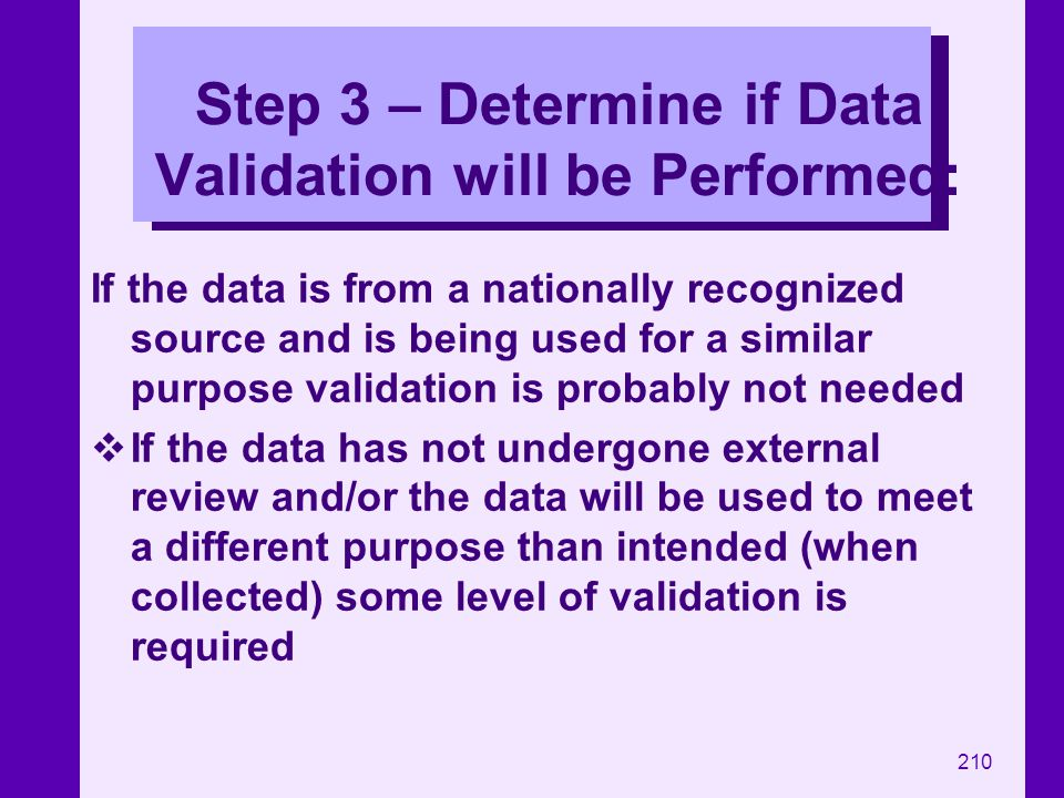 Step 3 – Determine if Data Validation will be Performed: