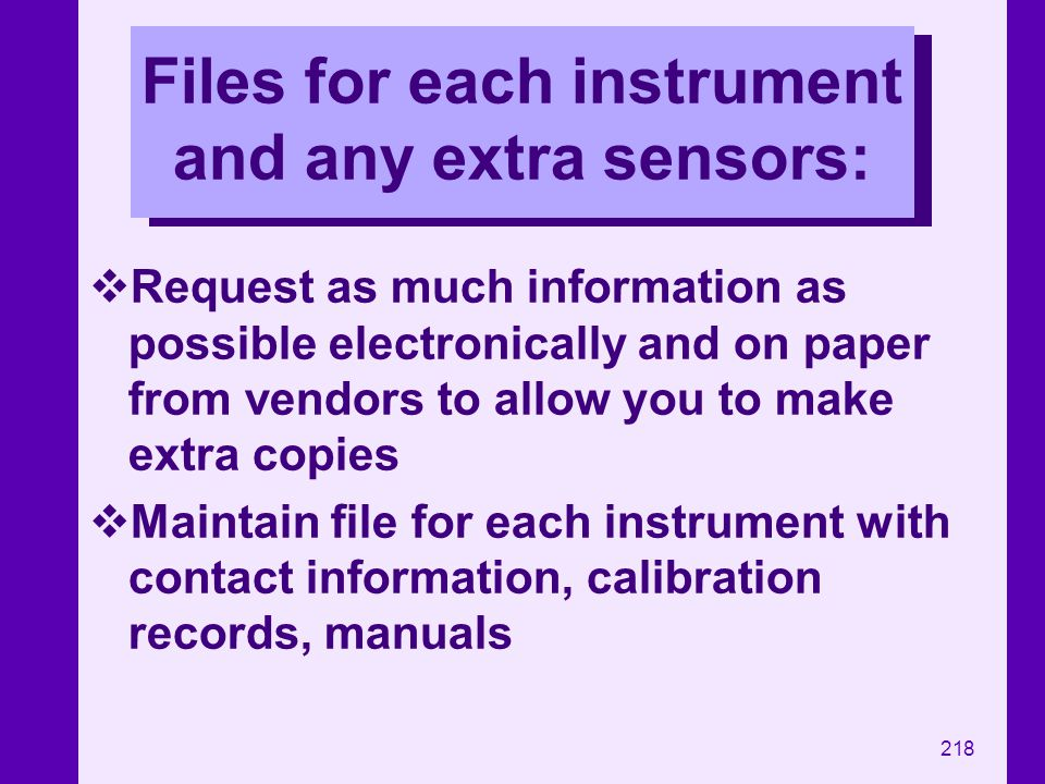 Files for each instrument and any extra sensors: