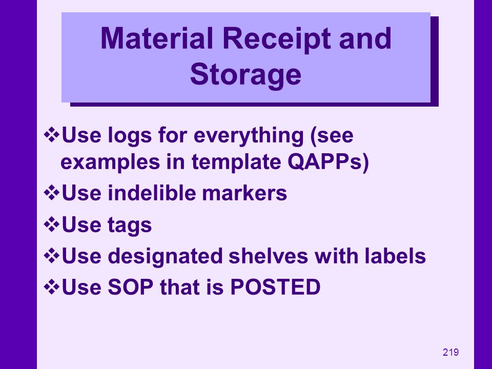 Material Receipt and Storage