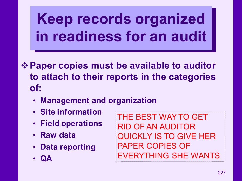 Keep records organized in readiness for an audit