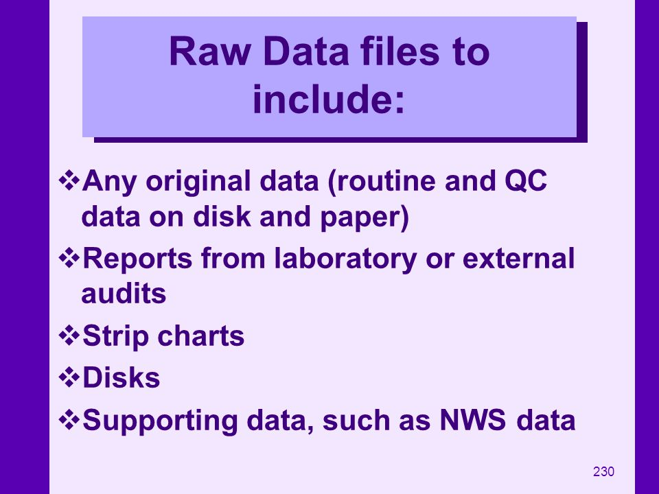 Raw Data files to include: