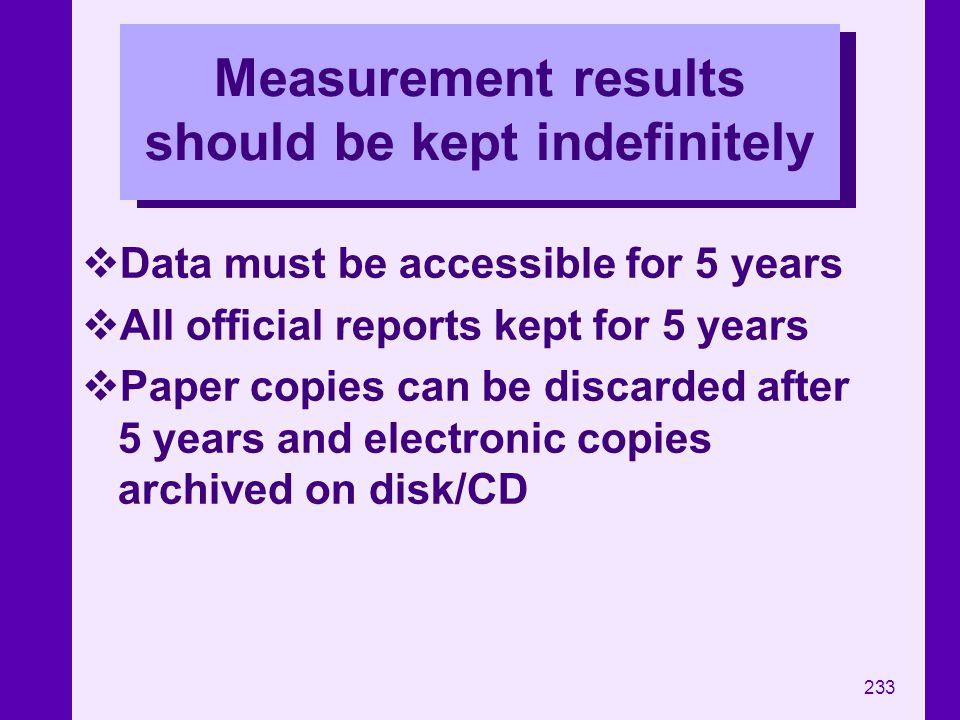 Measurement results should be kept indefinitely
