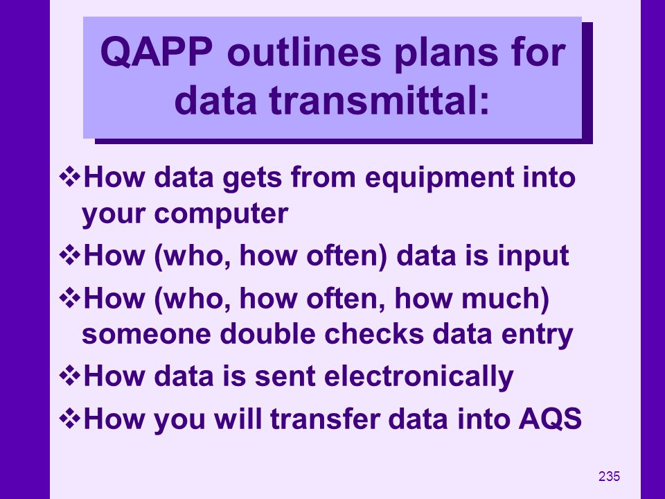 QAPP outlines plans for data transmittal: