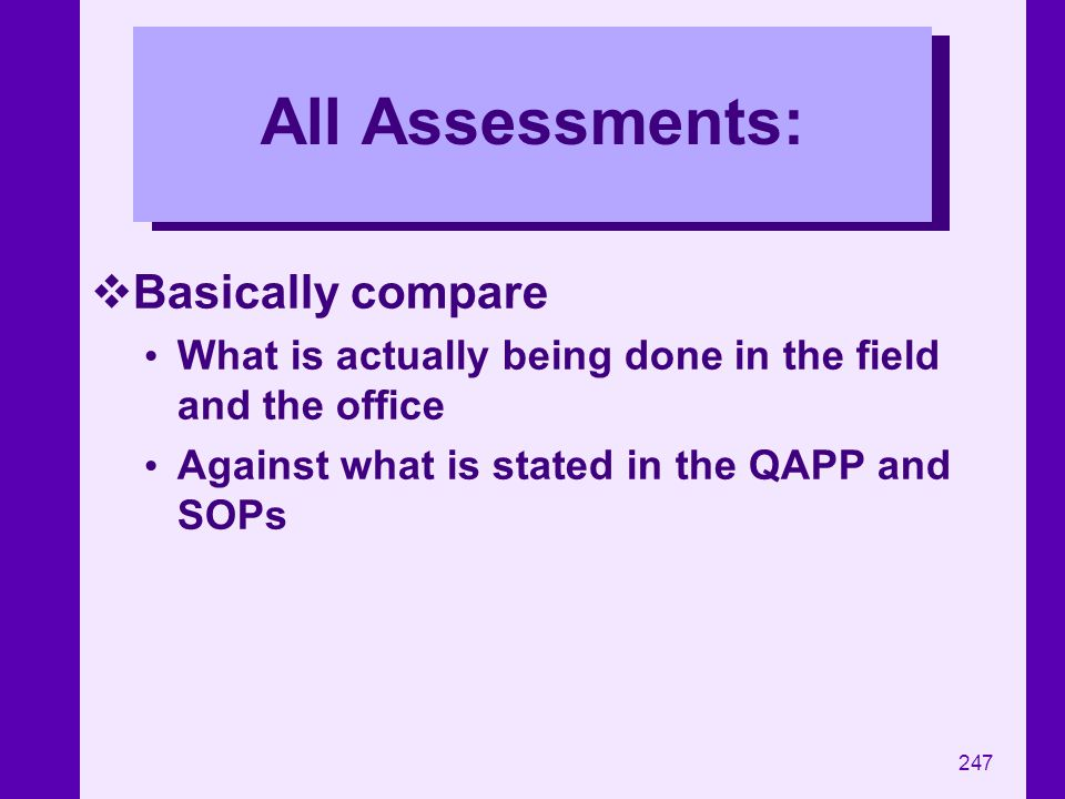 All Assessments: Basically compare