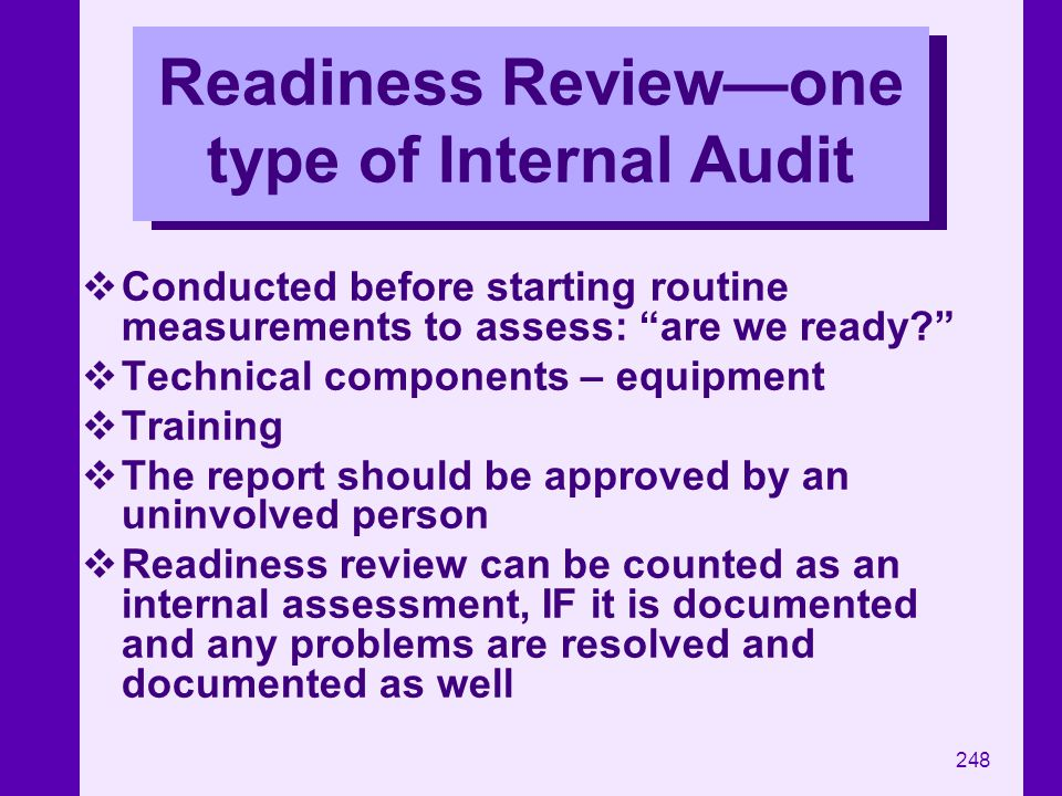 Readiness Review—one type of Internal Audit