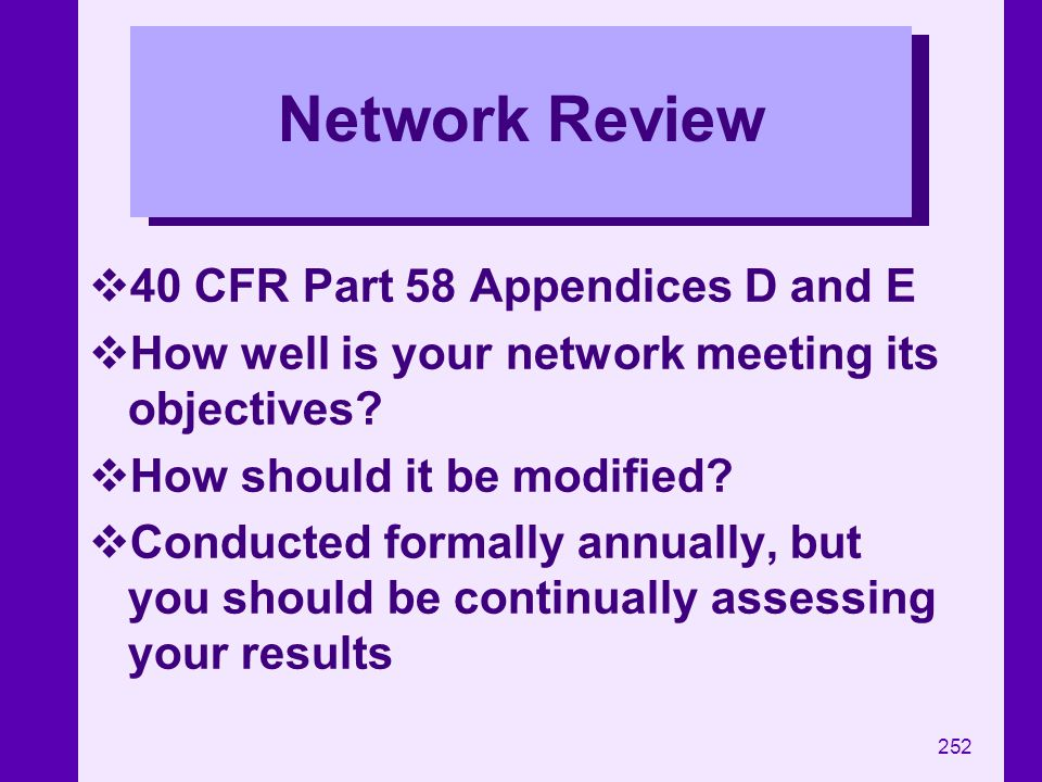 Network Review 40 CFR Part 58 Appendices D and E