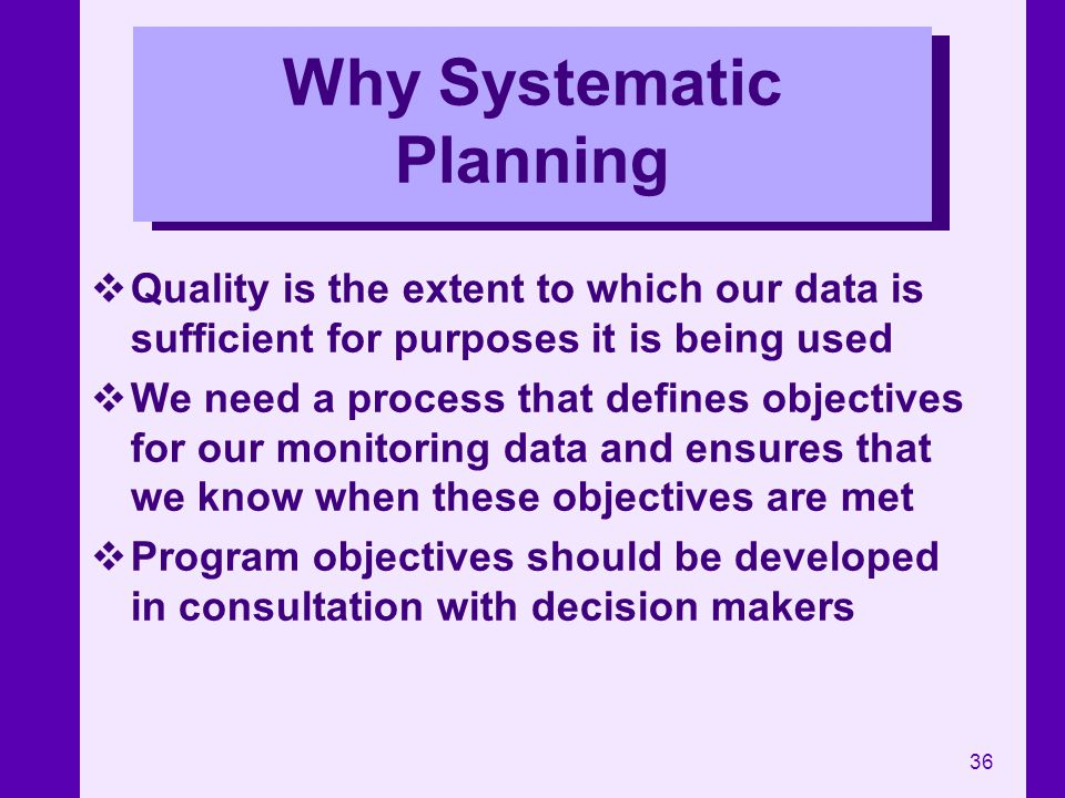 Why Systematic Planning