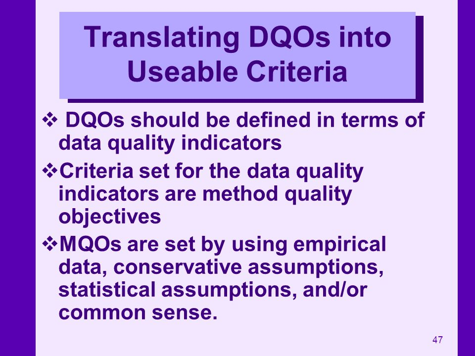 Translating DQOs into Useable Criteria