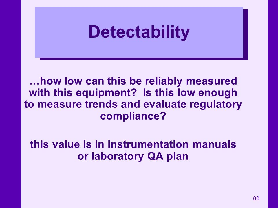 this value is in instrumentation manuals or laboratory QA plan