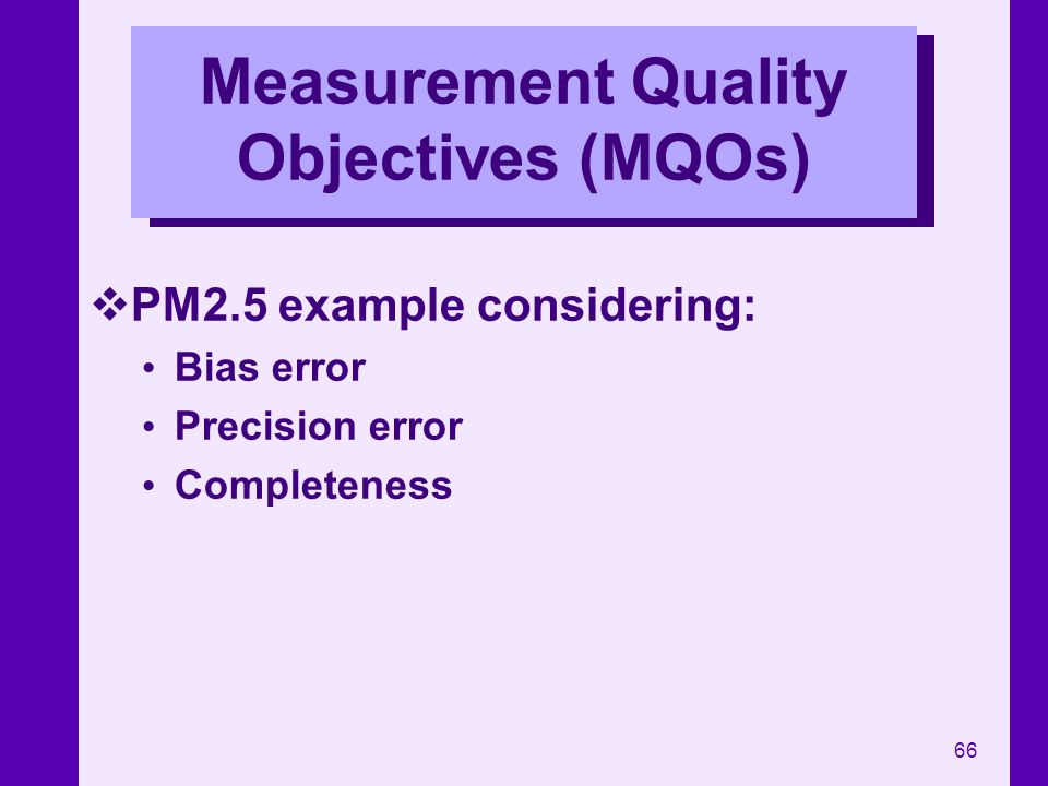 Measurement Quality Objectives (MQOs)