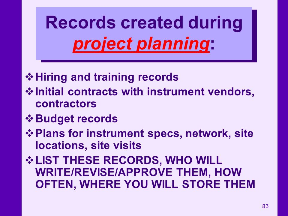 Records created during project planning: