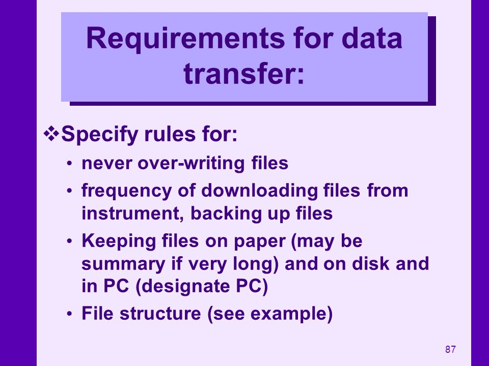 Requirements for data transfer: