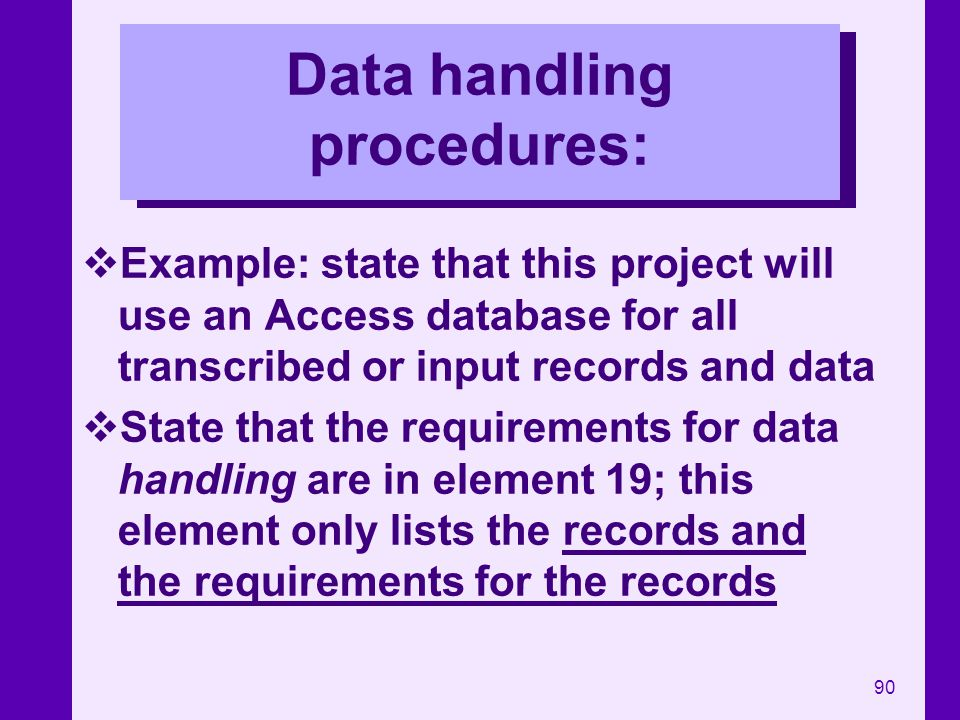 Data handling procedures: