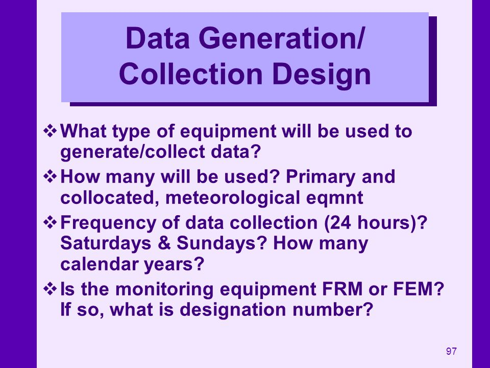 Data Generation/ Collection Design