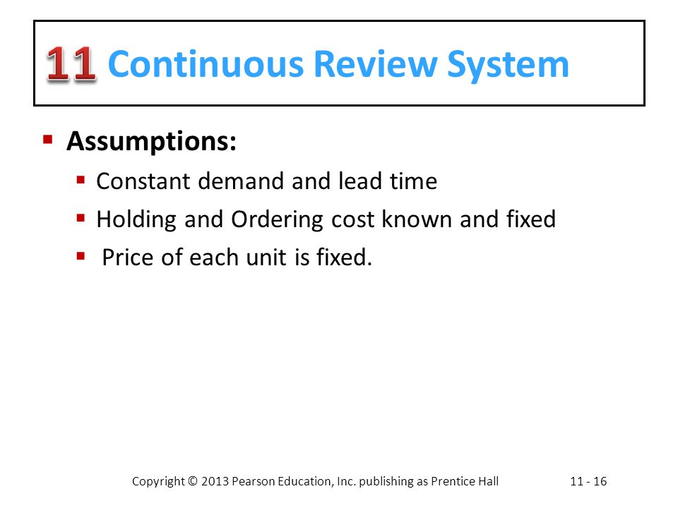 Continuous Review System