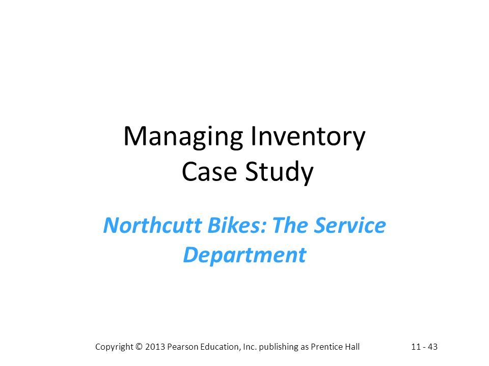 Managing Inventory Case Study