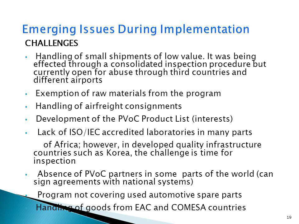 Emerging Issues During Implementation