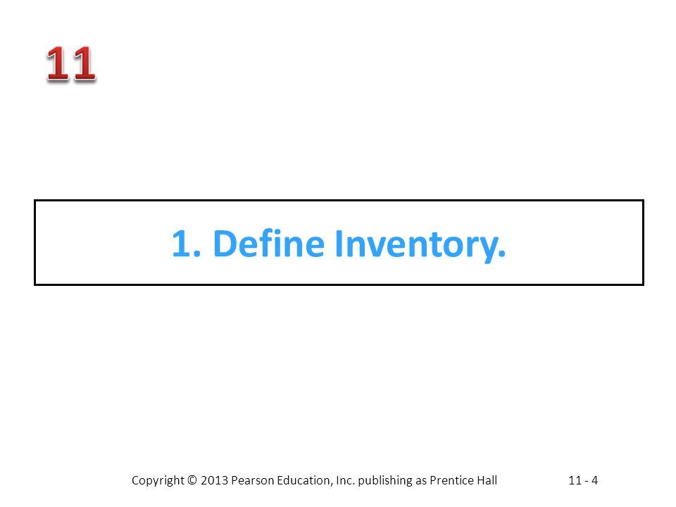 1. Define Inventory.