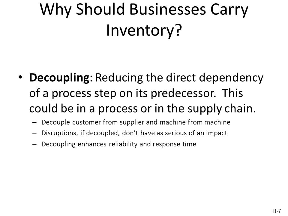 Why Should Businesses Carry Inventory