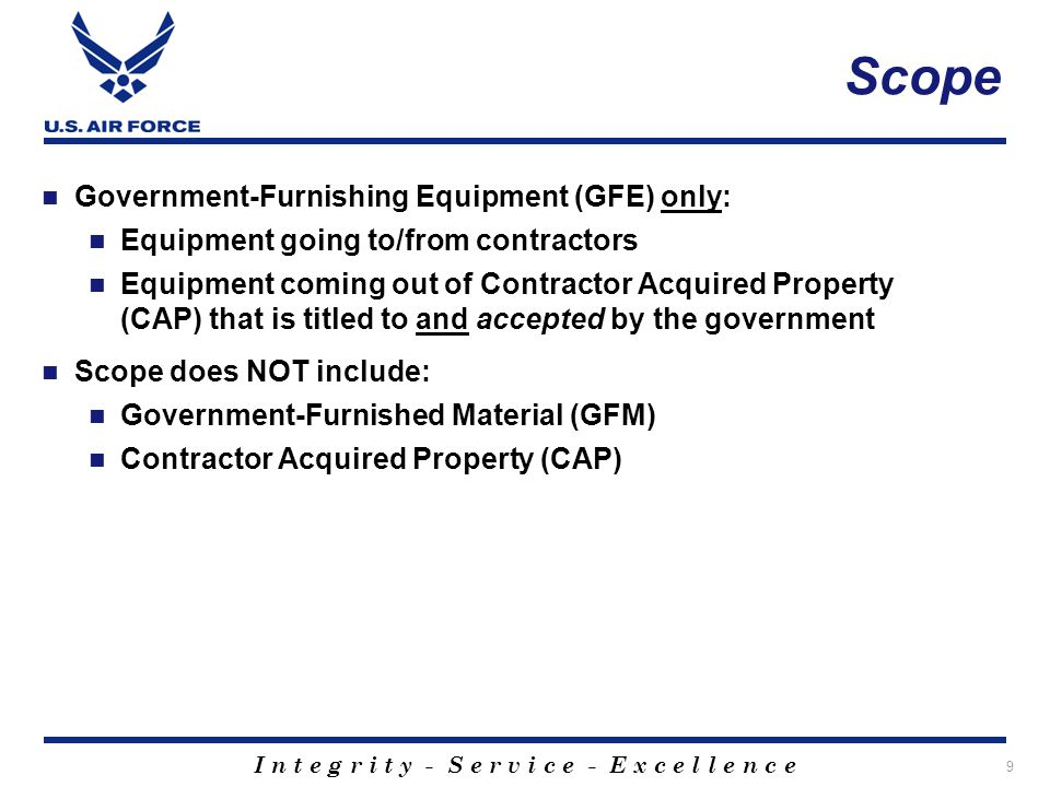 Scope Government-Furnishing Equipment (GFE) only: