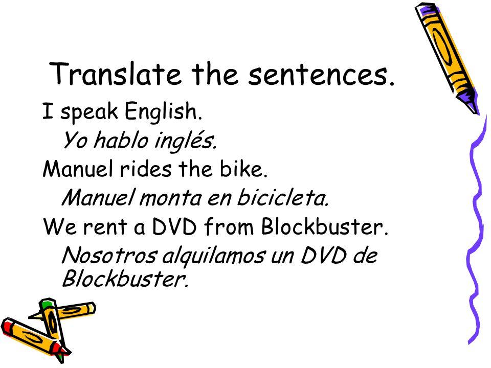 Translate the sentences.