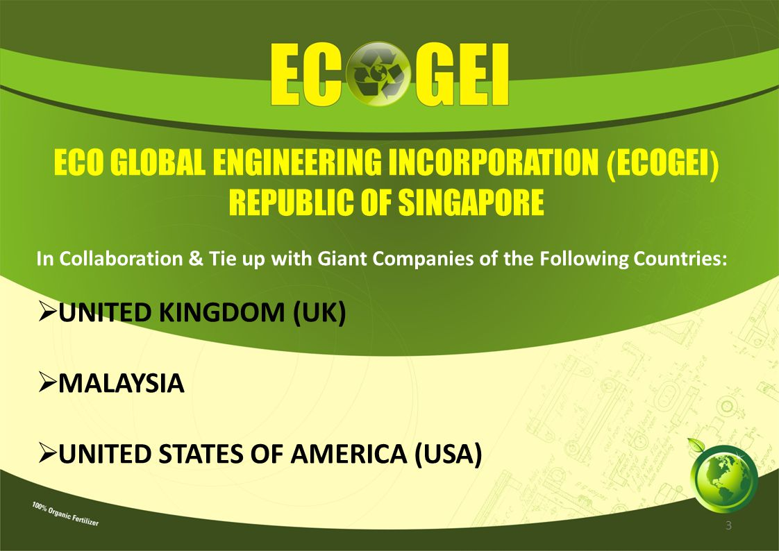 ECO GLOBAL ENGINEERING INCORPORATION (ECOGEI) REPUBLIC OF SINGAPORE