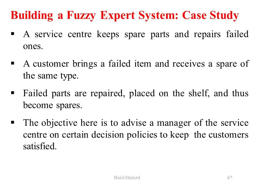 Building a Fuzzy Expert System: Case Study