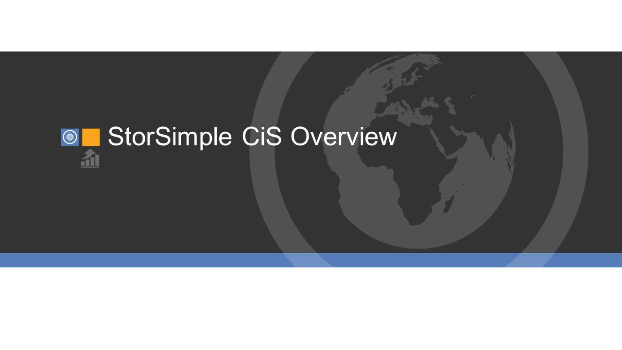 StorSimple CiS Overview