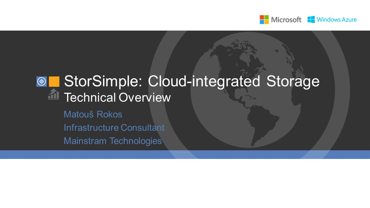 StorSimple: Cloud-integrated Storage Technical Overview