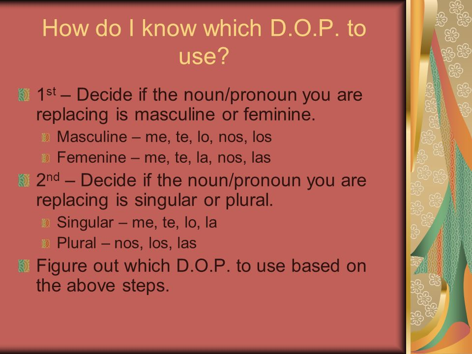 How do I know which D.O.P. to use