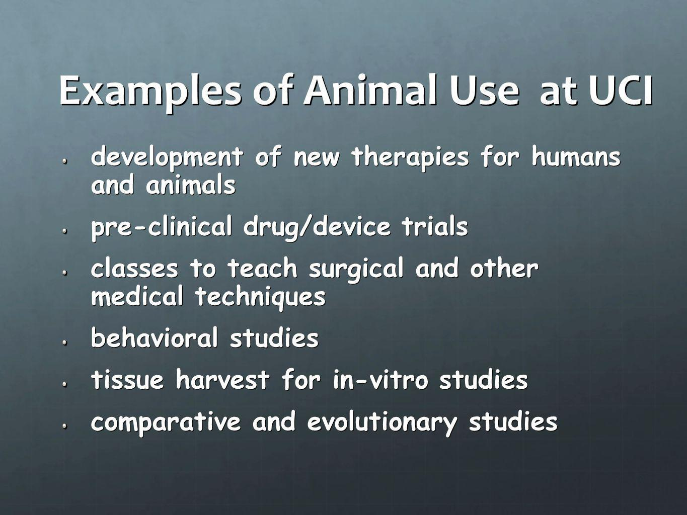 Examples of Animal Use at UCI