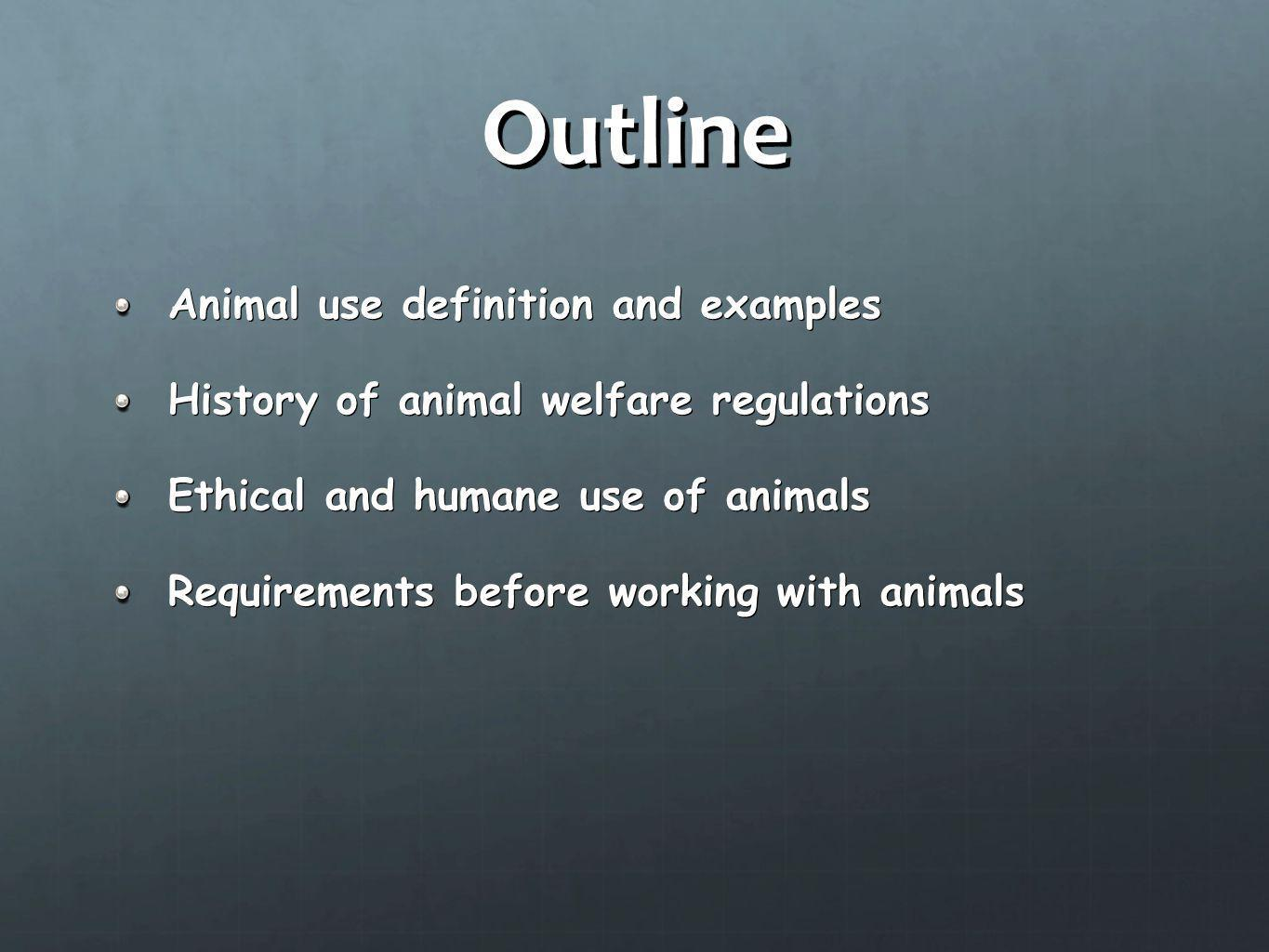 Outline Animal use definition and examples