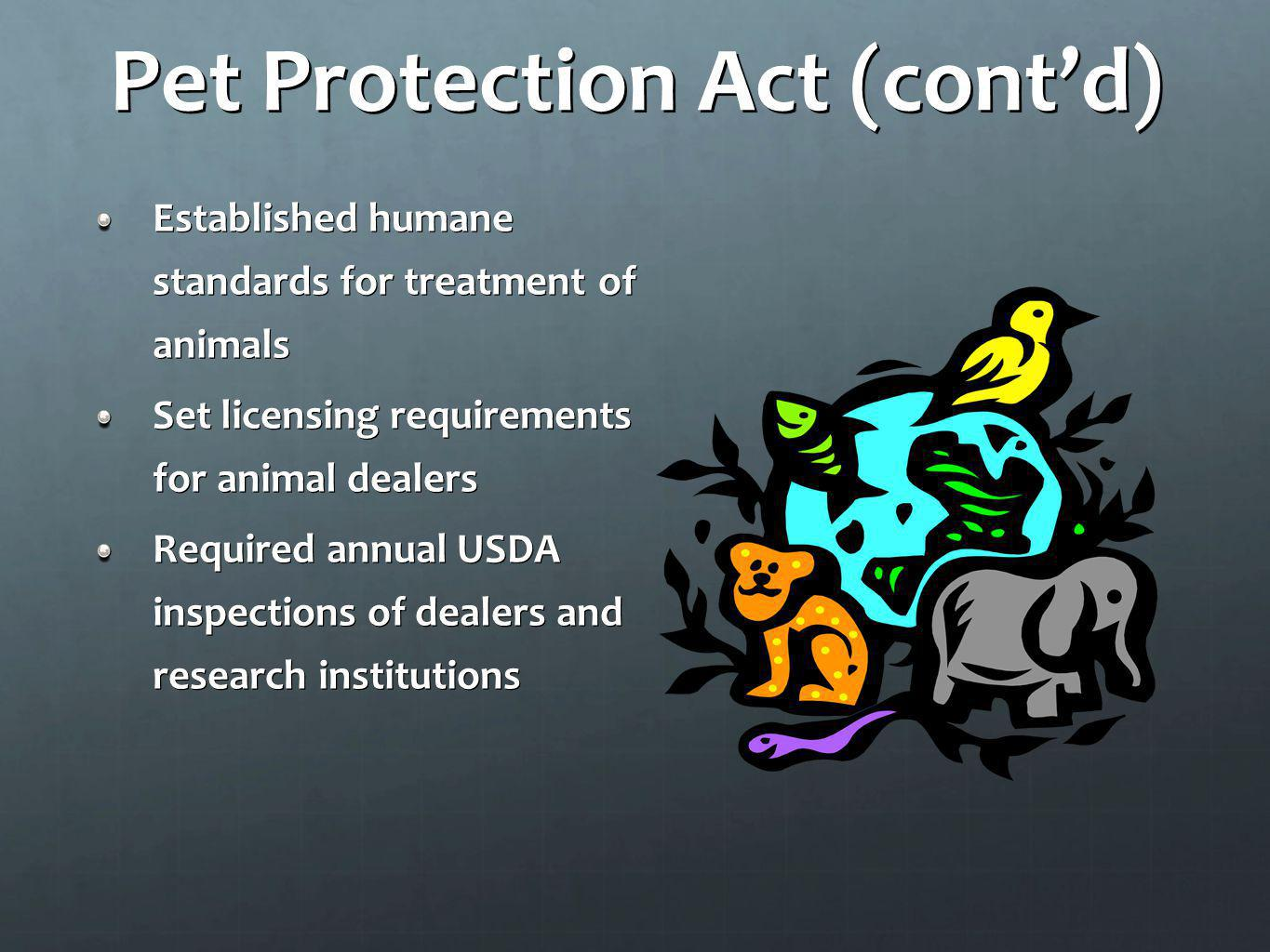 Pet Protection Act (cont'd)