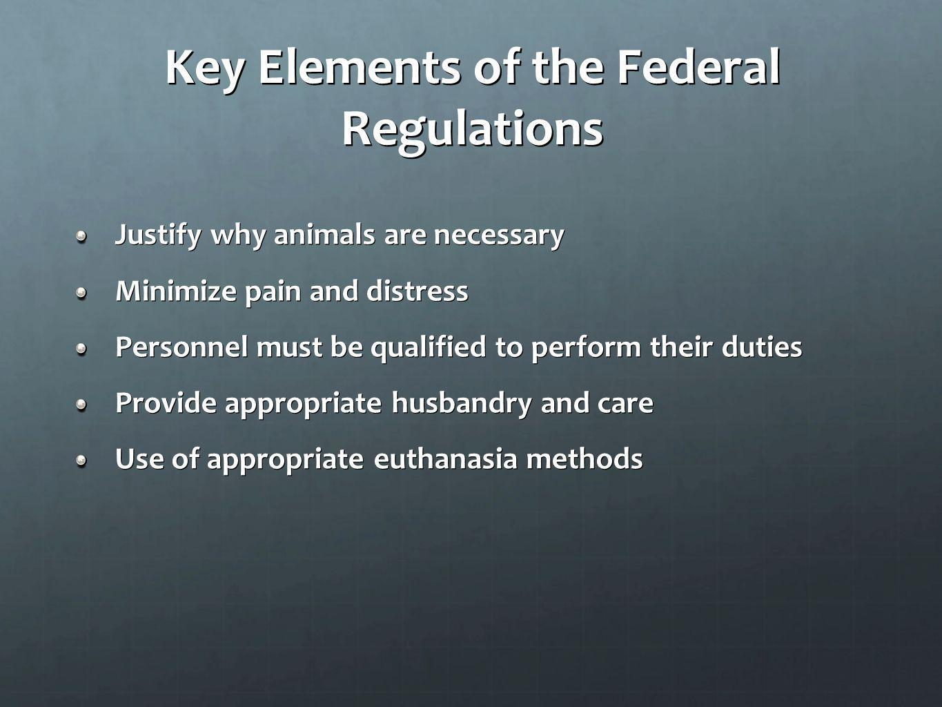 Key Elements of the Federal Regulations