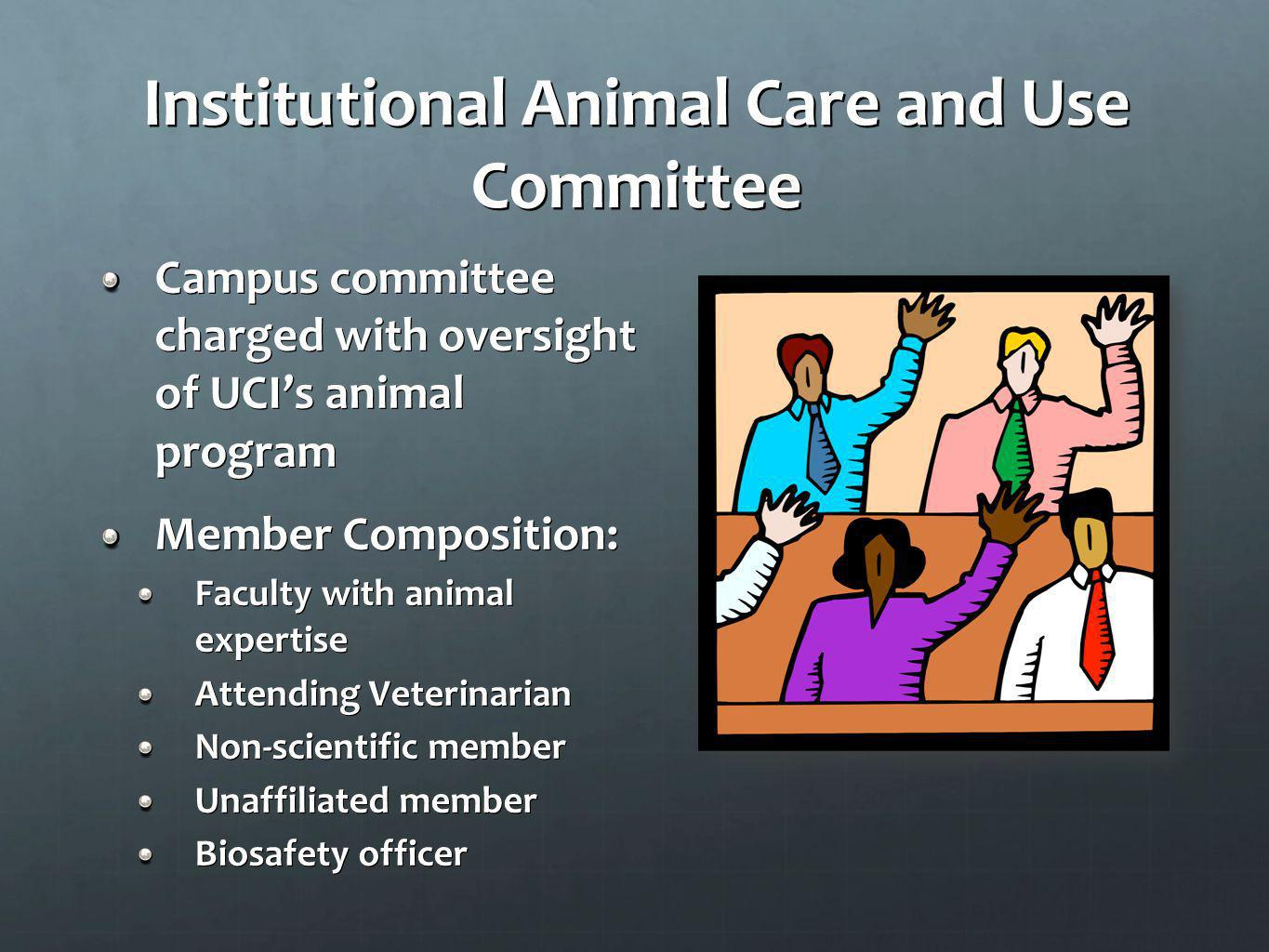 Institutional Animal Care and Use Committee