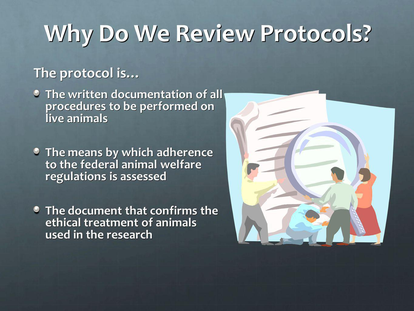 Why Do We Review Protocols