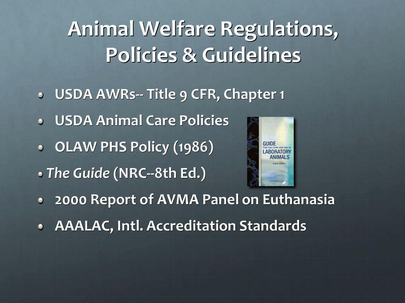 Animal Welfare Regulations, Policies & Guidelines
