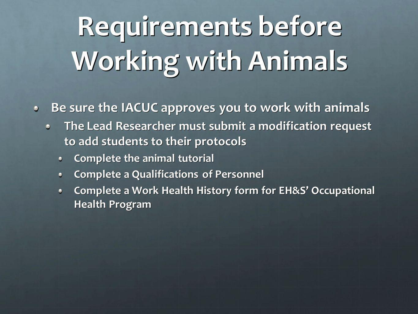 Requirements before Working with Animals