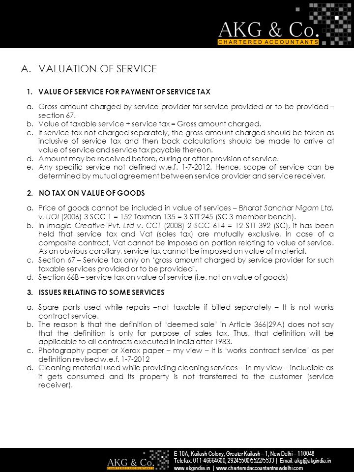 VALUATION OF SERVICE VALUE OF SERVICE FOR PAYMENT OF SERVICE TAX