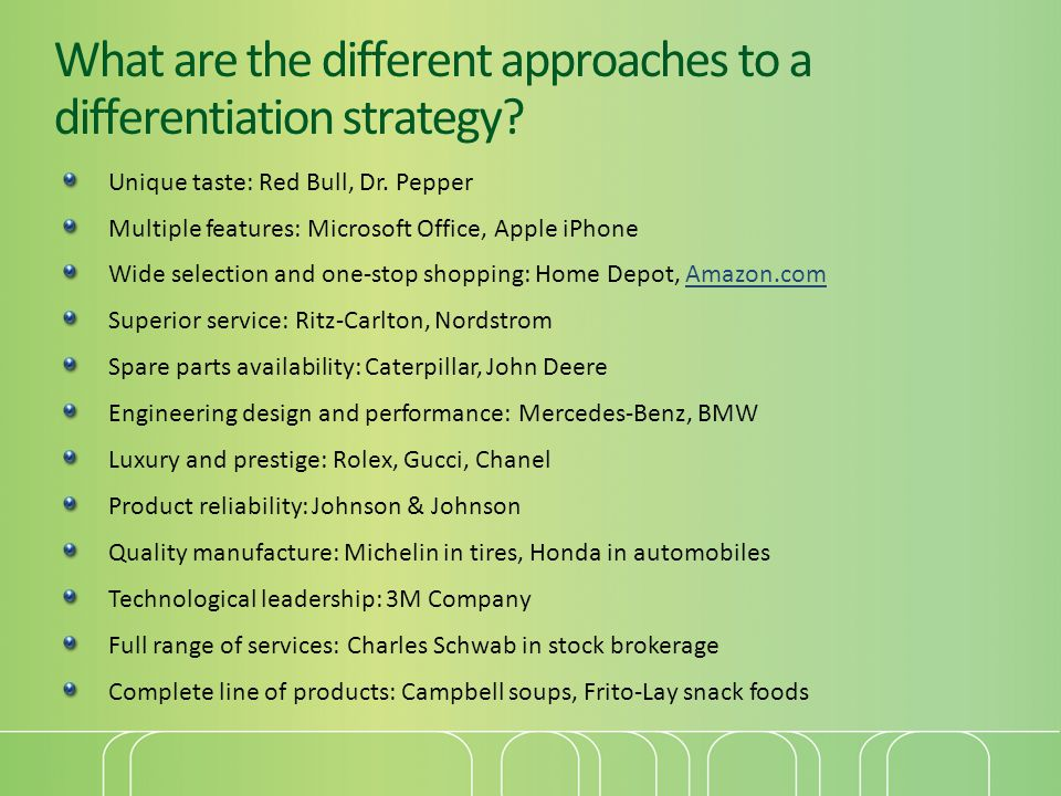 What are the different approaches to a differentiation strategy