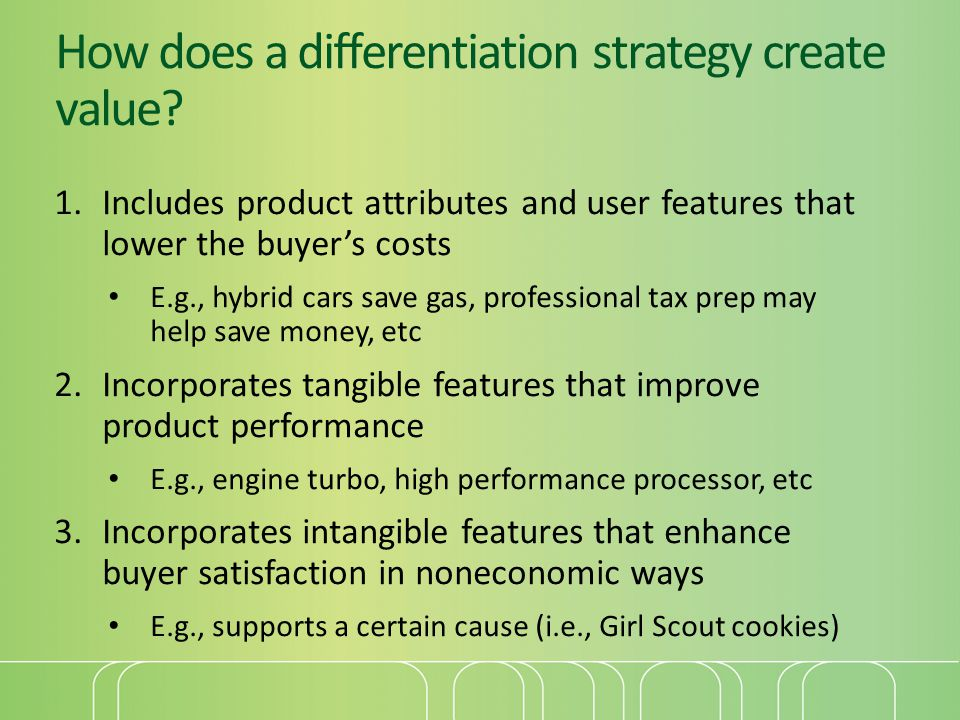 How does a differentiation strategy create value