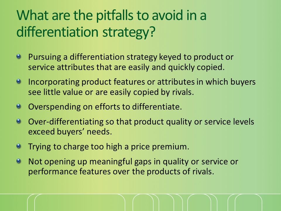 What are the pitfalls to avoid in a differentiation strategy